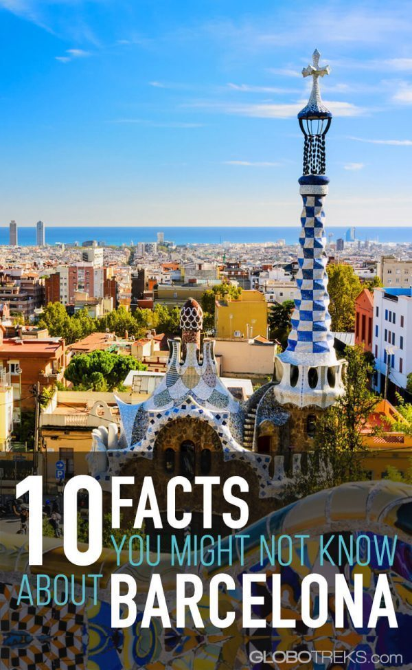 10 Facts You Might not Know about Barcelona, Spain
