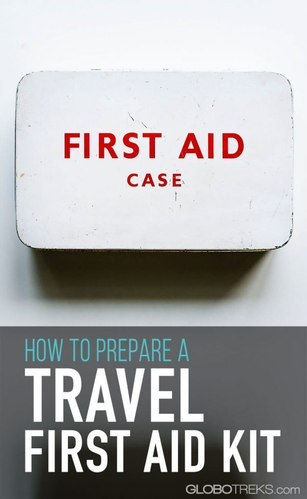 How to Properly Prepare a Travel First Aid Kit