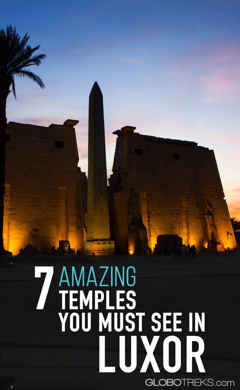7 Amazing Temples You Must See In Luxor