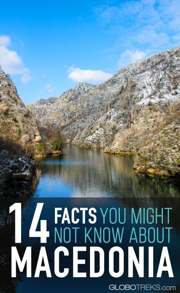 14 Facts You Might Not Know About Macedonia