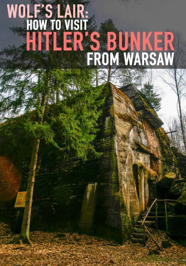 Wolf's Lair: Hitler's Bunker in Poland