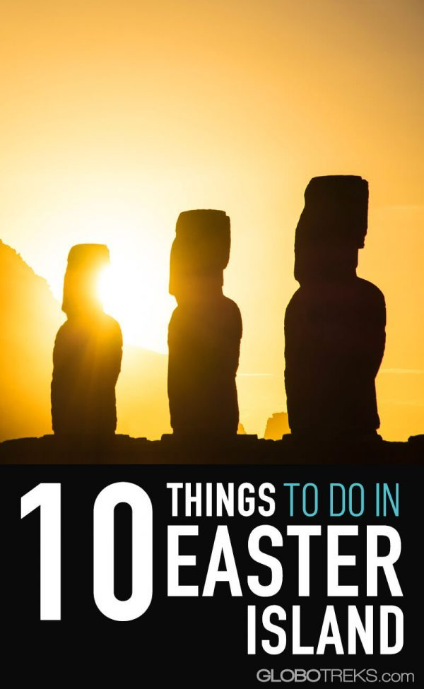10 Things to Do In Easter Island