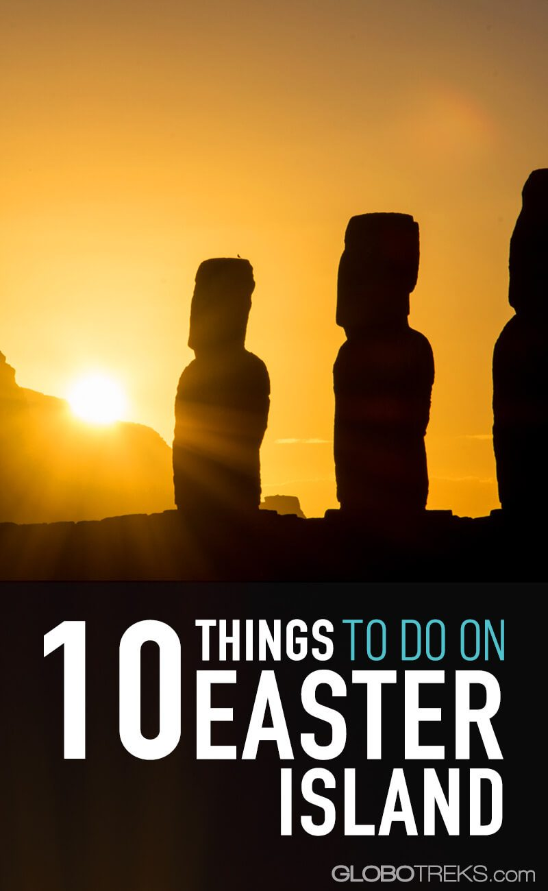 10 Things To Do On Easter Island