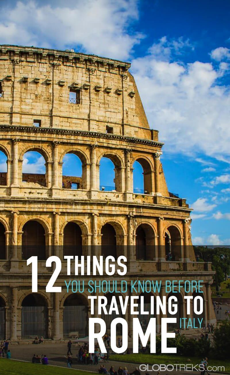12 Things You Should Know Before Traveling to Rome, Italy