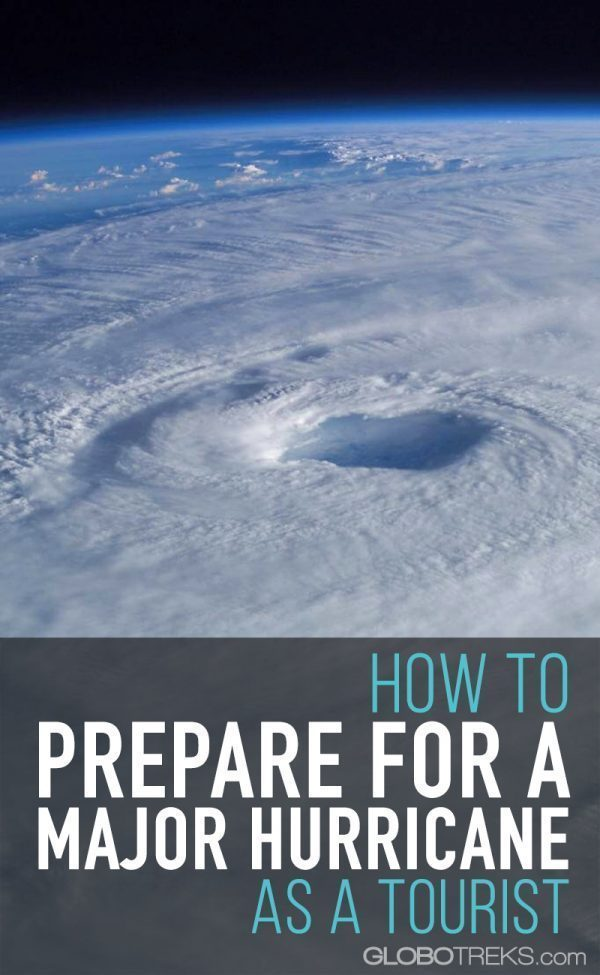 How to Prepare for a Major Hurricane as a Tourist