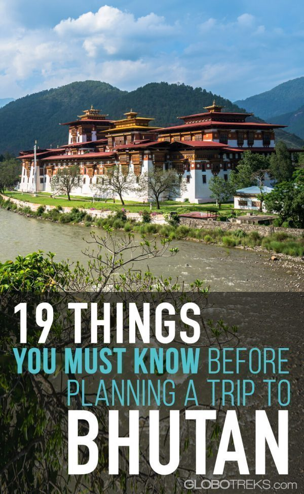 19 Things You Must Know Before Planning a Trip to Bhutan