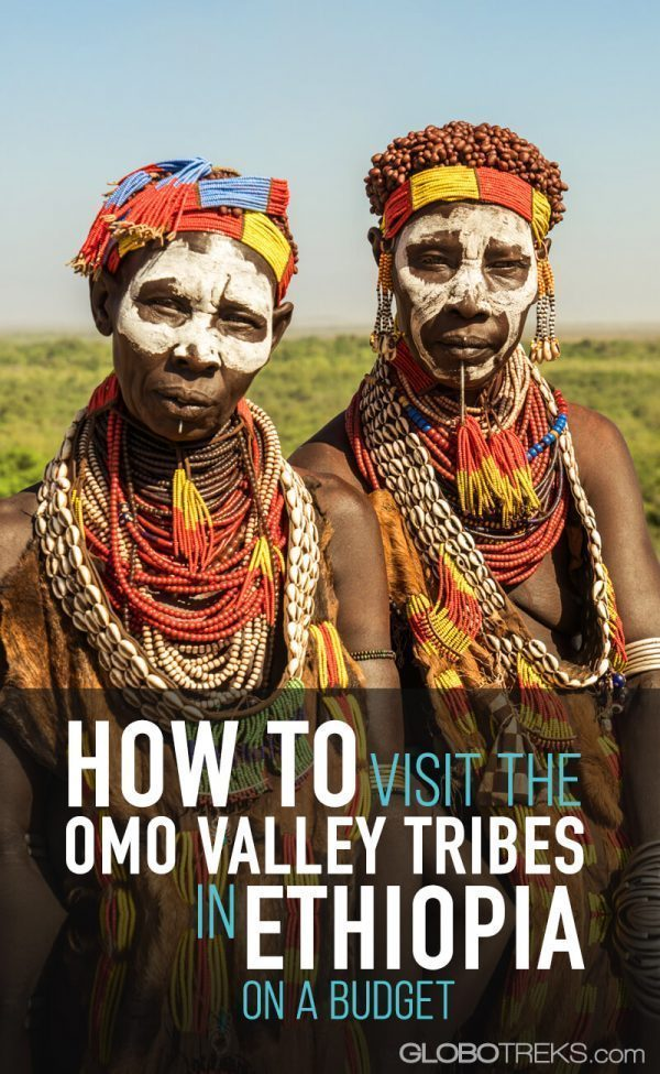 How to Visit the Omo Valley Tribes in Ethiopia on a Budget