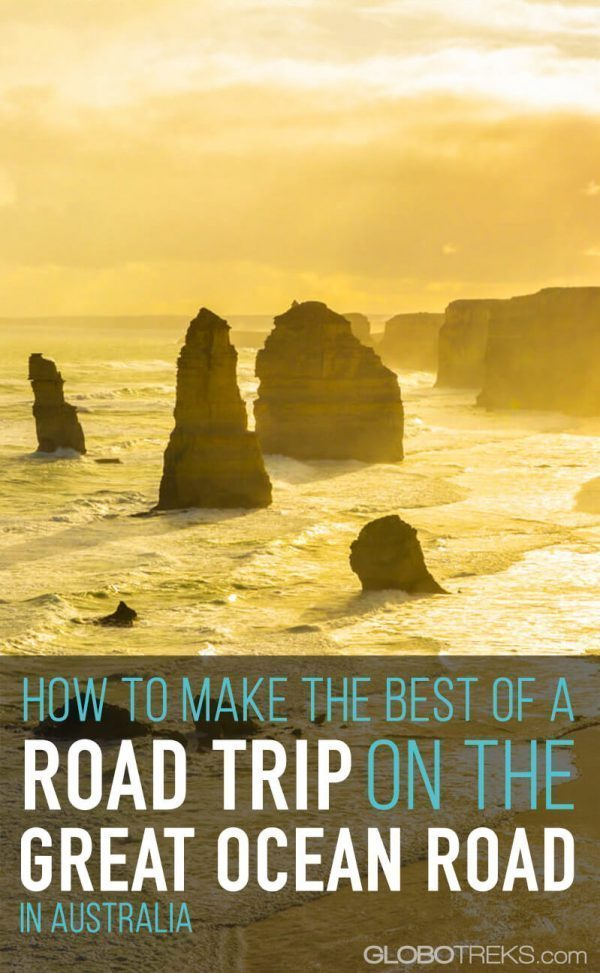 How to Make the best of a Road Trip on the Great Ocean Road in Australia