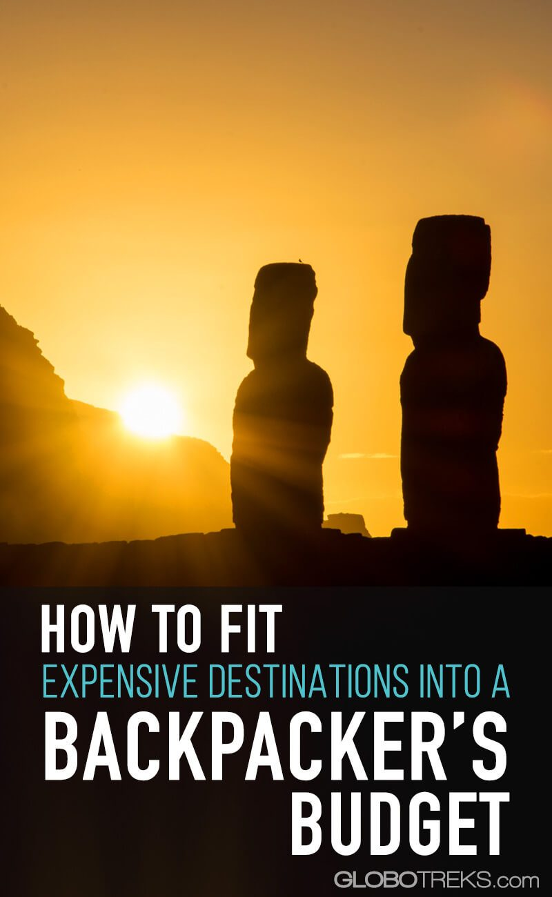 How to Fit Expensive Destinations into a Backpacker's Budget