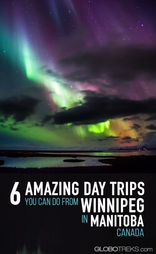 6 Amazing Day Trips You Can Do From Winnipeg in Manitoba, Canada