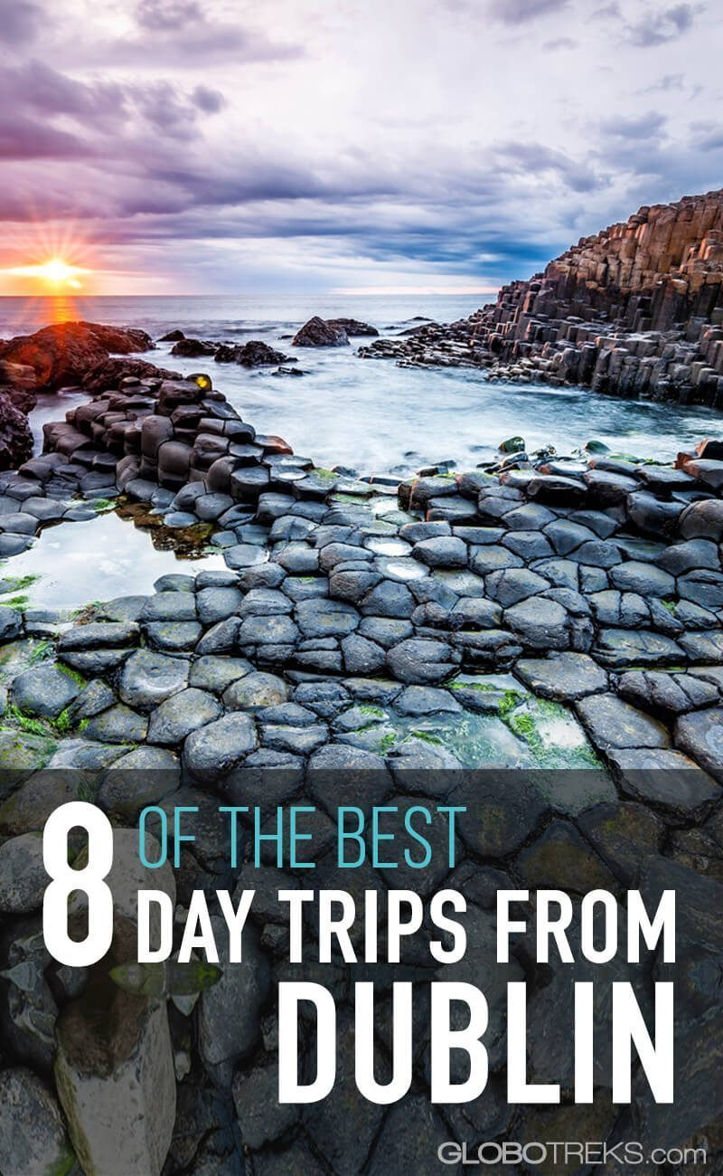 8 of the Best Day Trips from Dublin, Ireland