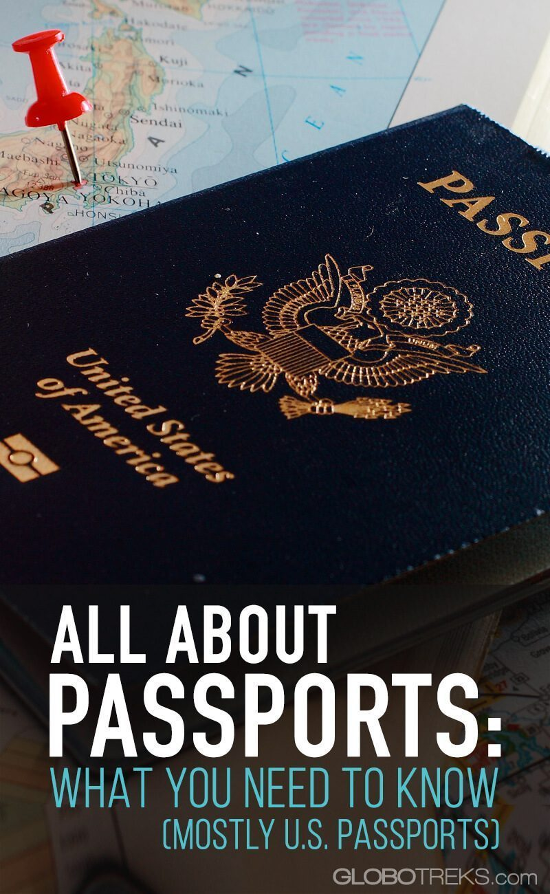 All About Passports: What You Need to Know (Mostly US Passports)
