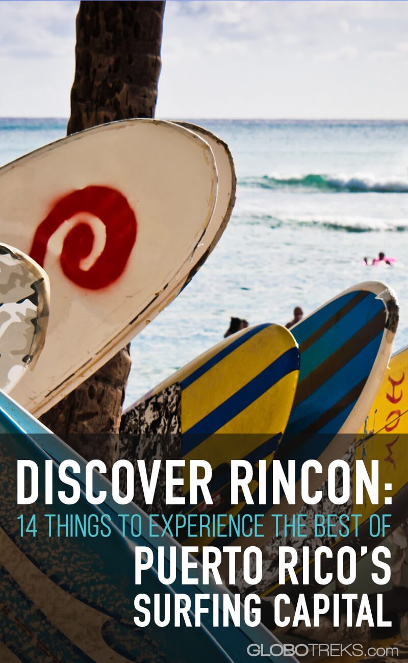 Discover Rincon: 14 Things to Experiences the Best of Puerto Rico's Surfing Capital