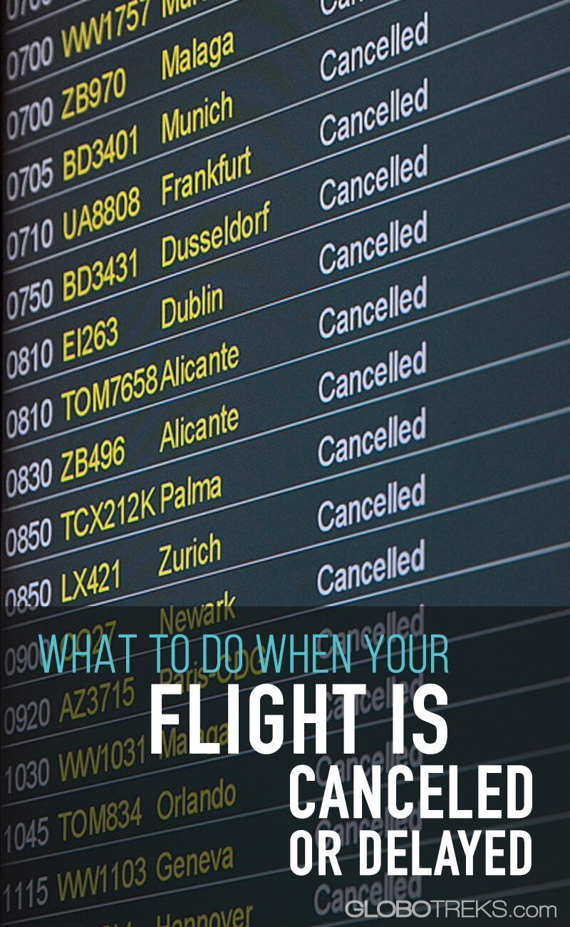 What To Do When Your Flight Is Canceled Or Delayed