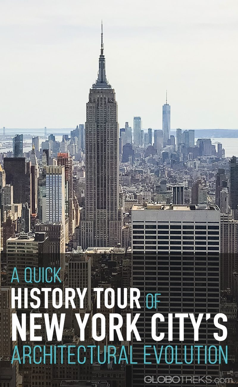 A Quick History Tour of New York City's Architectural Evolution