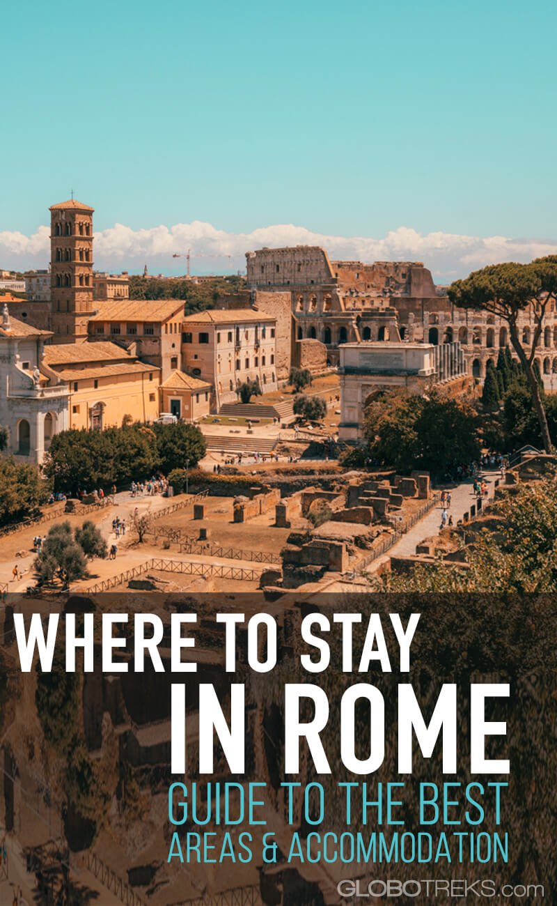 Where to Stay in Rome: Guide to the Best Areas and Accommodation