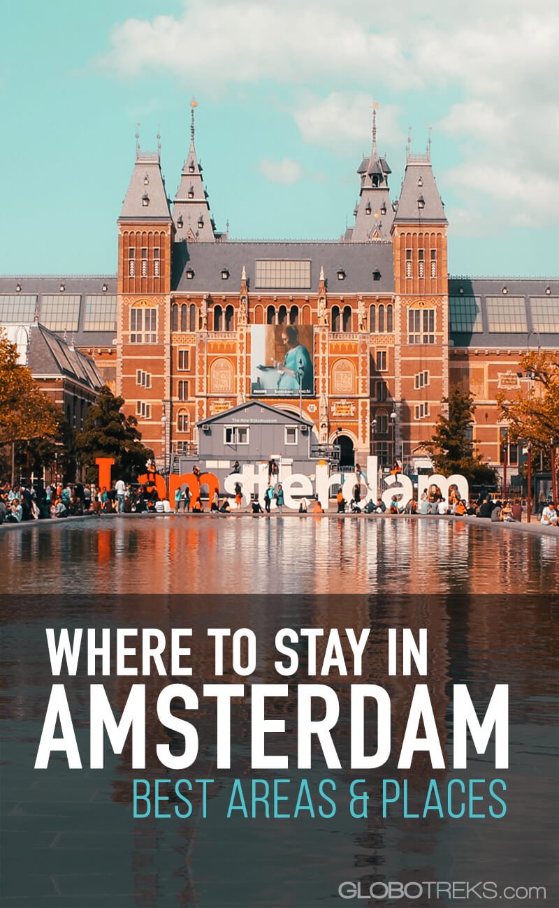 Where to Stay in Amsterdam: Best Areas & Places