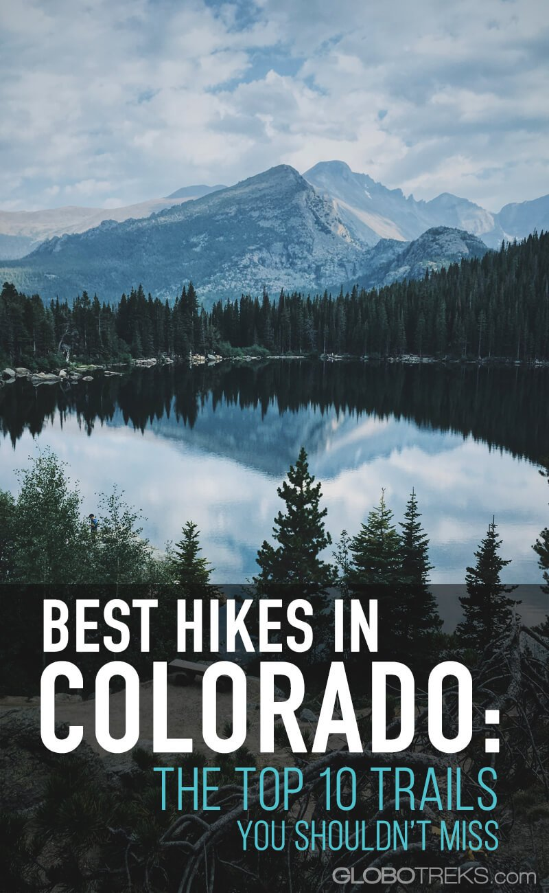 Best Hikes in Colorado: The Top 10 Trails You Should Hike