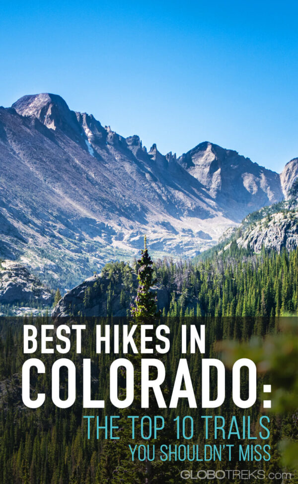 Best Hikes in Colorado: The Top 10 Trails and Tracks