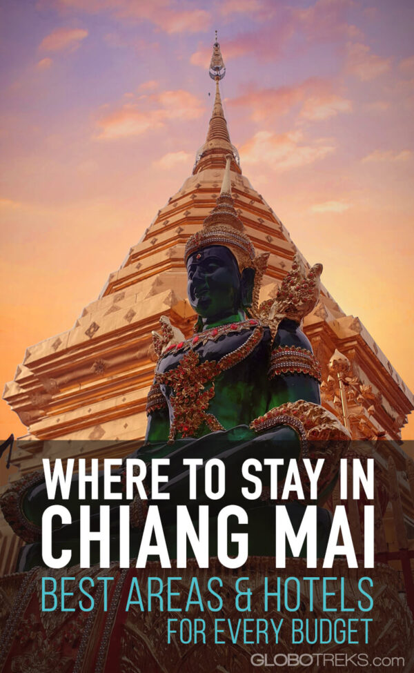 Where to Stay in Chiang Mai - Best Areas & Hotels For Every Budget
