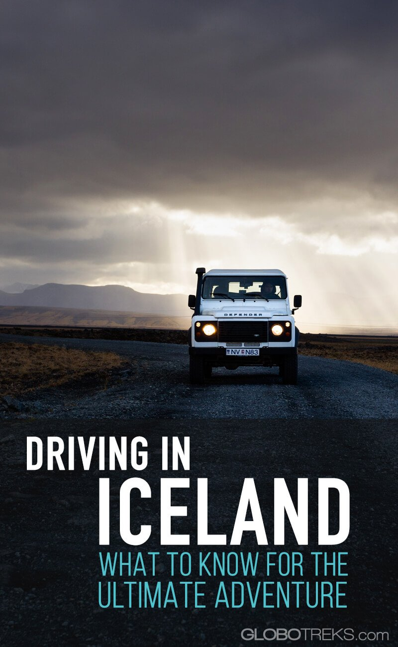 Driving in Iceland: What To Know for the Ultimate Adventure
