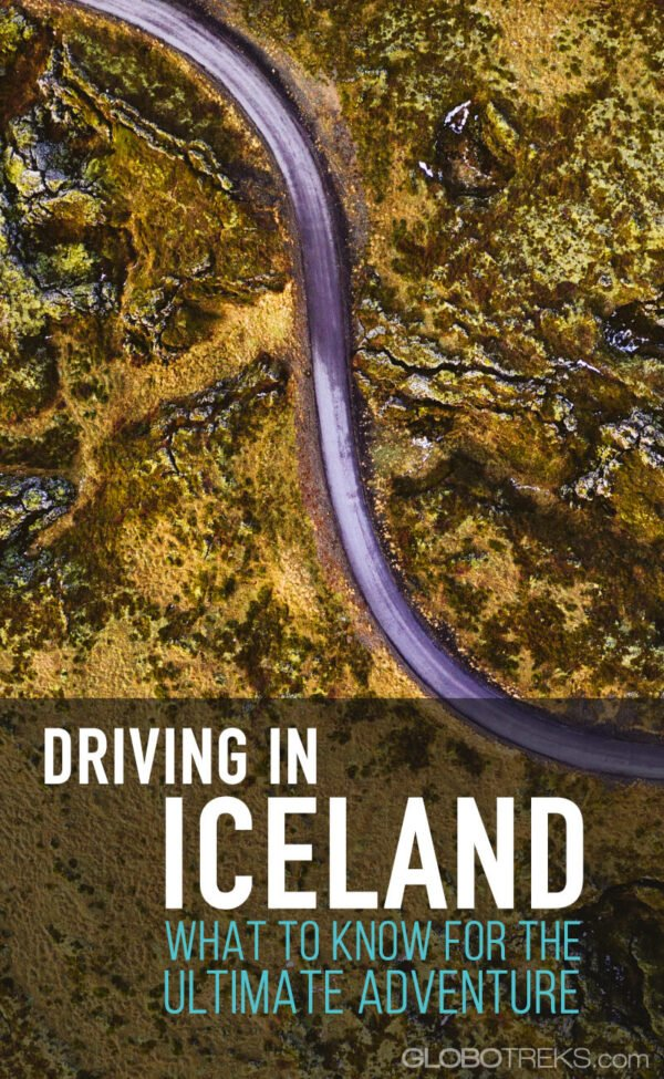 Driving in Iceland | What to Know for the Ultimate Adventure