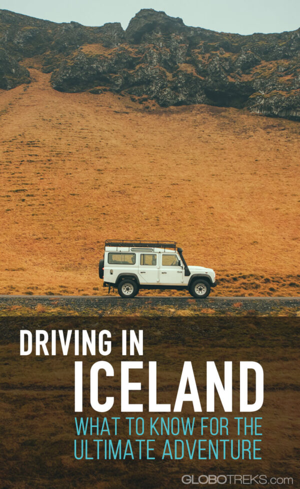 Driving in Iceland -- What to Know for the Ultimate Adventure