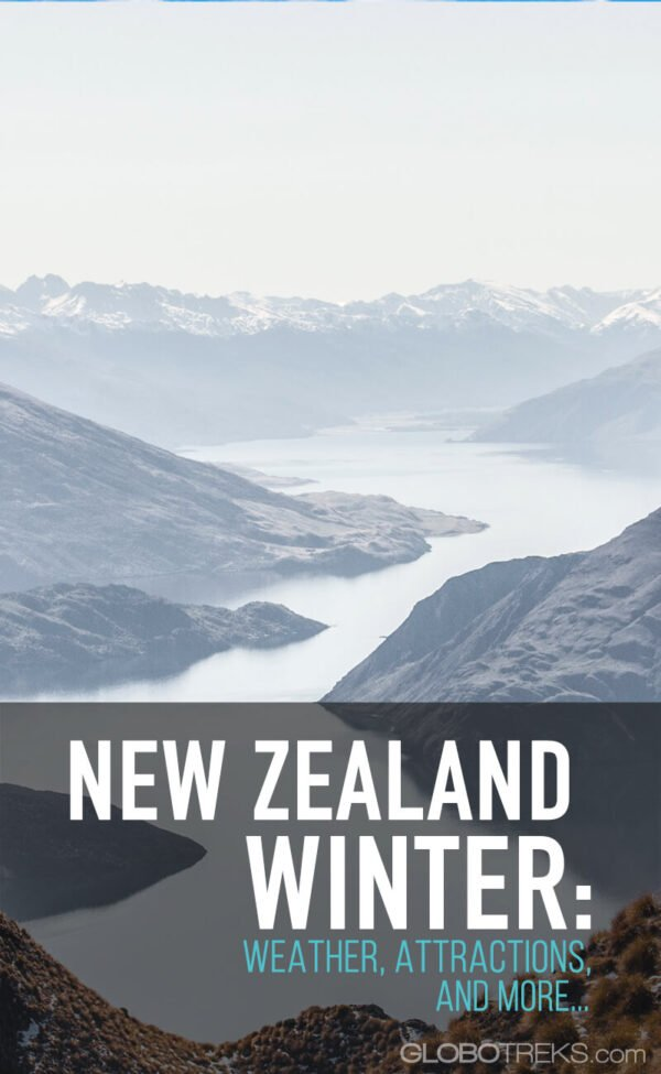 Winter in New Zealand - Weather, Attractions, and More...
