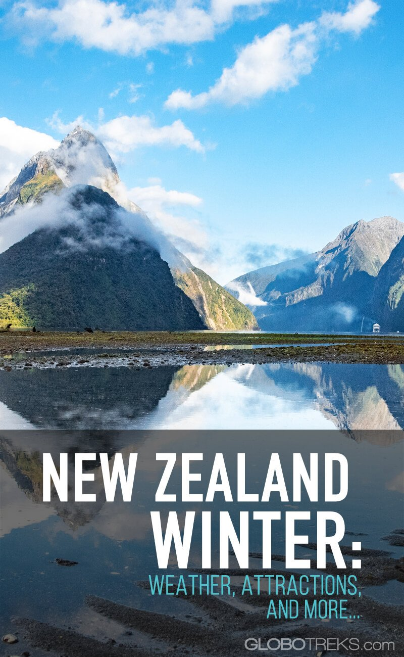 Winter in New Zealand: Weather, Attractions, and More...