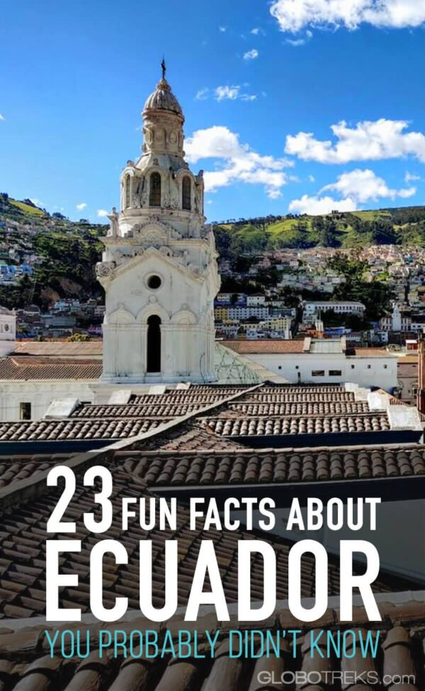 Fun Facts About Ecuador You Probably Didn't Know