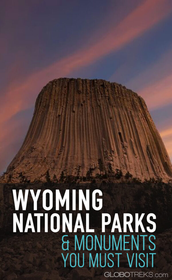 Wyoming National Parks and Monuments You Must Visit